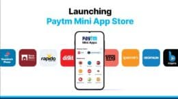 Nearly 300 Indian apps are supposedly joining the store without any charges. Unlike Google, Paytm is offering listing and distribution of mini-apps