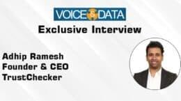 Adhip Ramesh, Founder & CEO, TrustCheckr